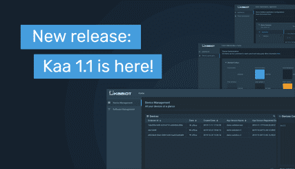 New Release: Kaa 1.1 is Here!